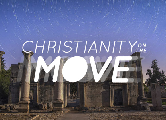 Christianity on the Move: When the Going Gets Tough