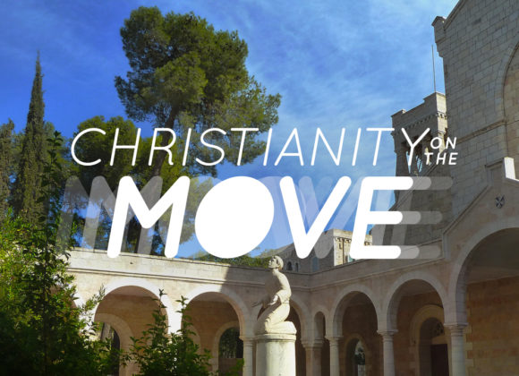 Christianity on the Move: The Message That Matters