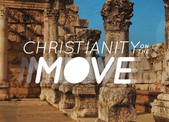 Christianity on the Move: Gospel Characteristics