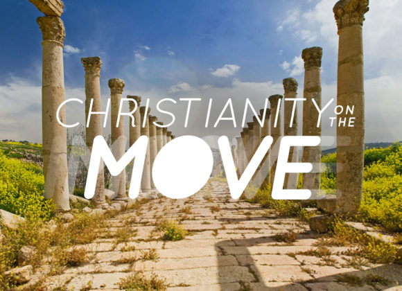 Christianity on the Move: Power of the Gospel