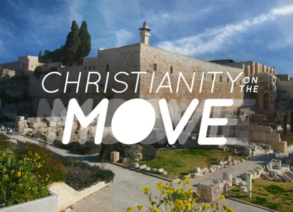 Christianity on the Move: What is it to be Saved?