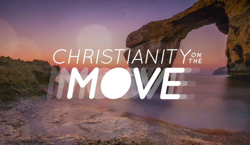 Christianity on the Move: Hope in Hard Times