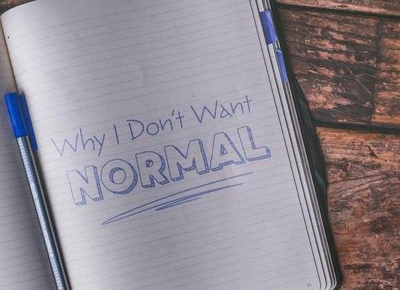 Why I Don't Want Normal